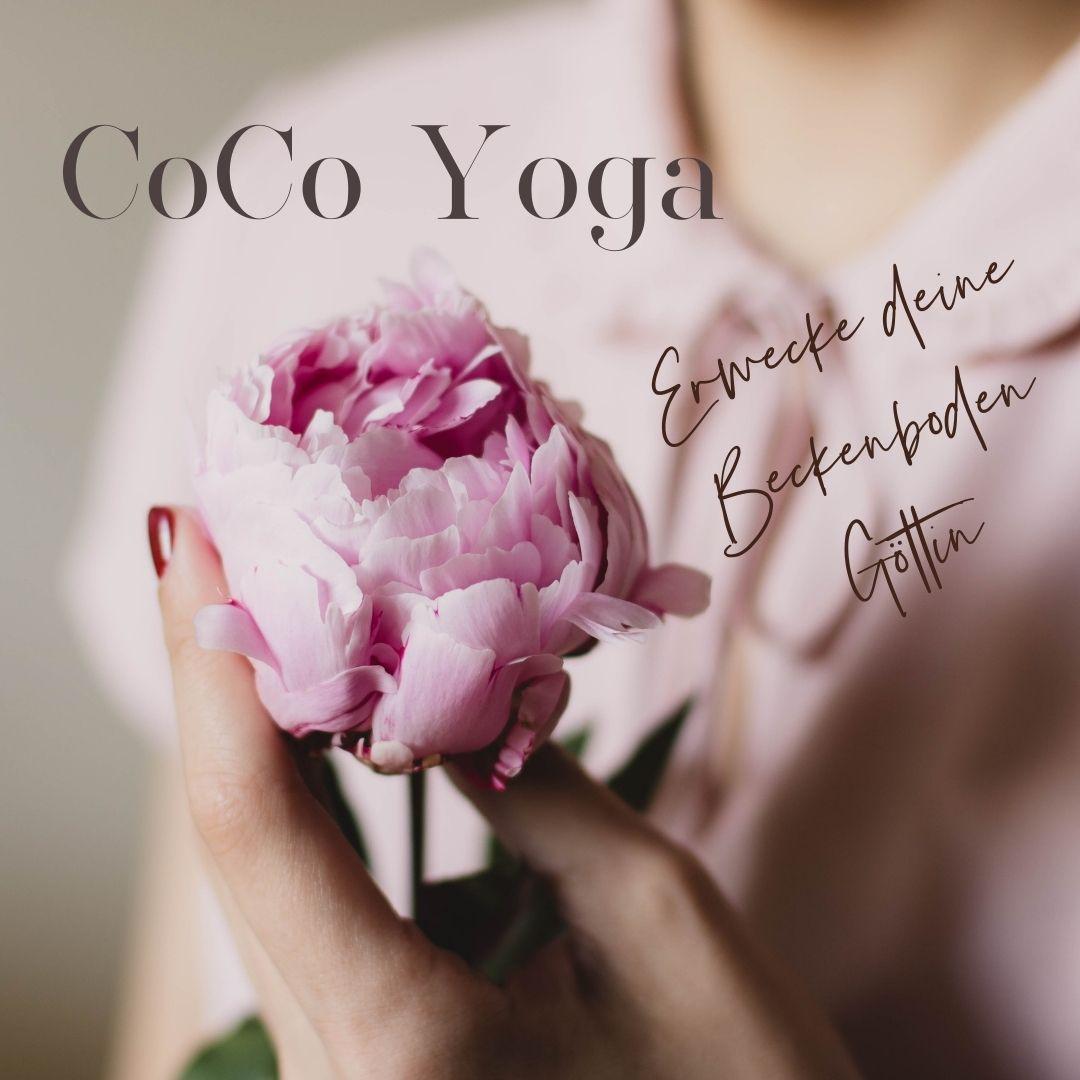 CoCo Yoga - Erwecke deine Beckenboden Göttin